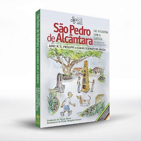 São Pedro de Alcântara: um encontro com a história