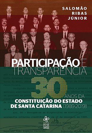 Participação e transparência: 30 anos da Constituição do Estado de Santa Catarina