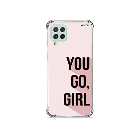 Capinha para Galaxy A22 4G - You Go, Girl