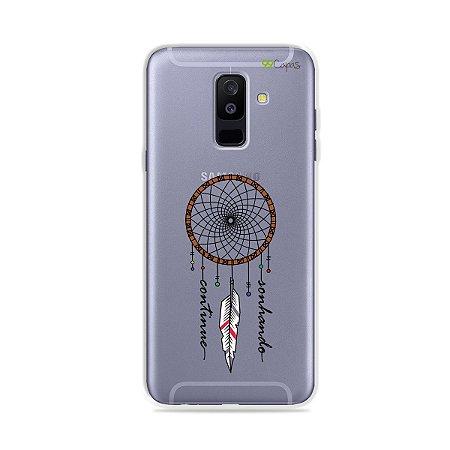 Capa para Galaxy A6 Plus - Continue Sonhando