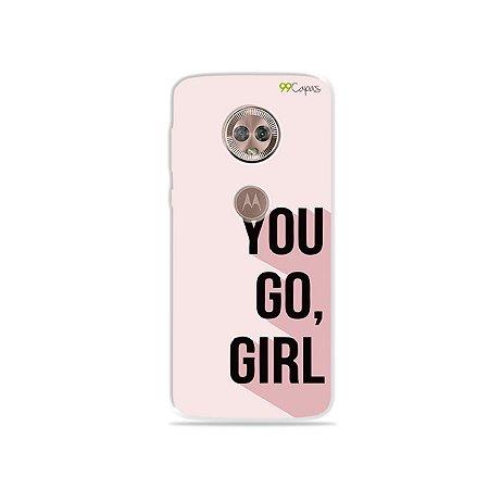 Capa para Moto G6 Plus - You Go, Girl