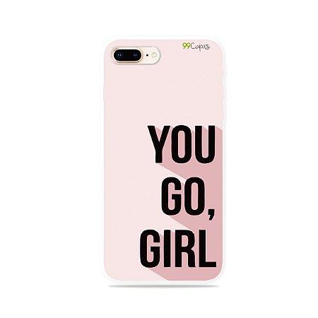 Capa para iPhone 7 Plus - You Go, Girl