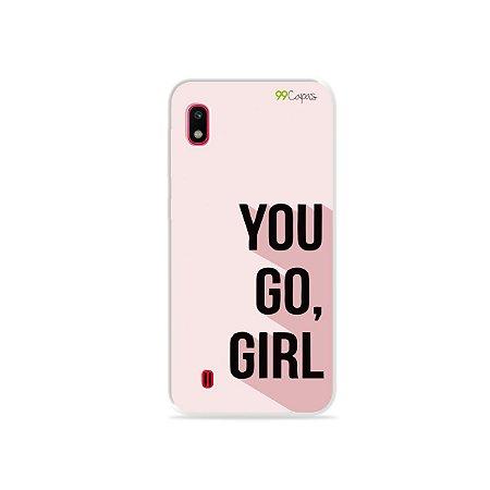 Capa para Galaxy A10 - You Go, Girl