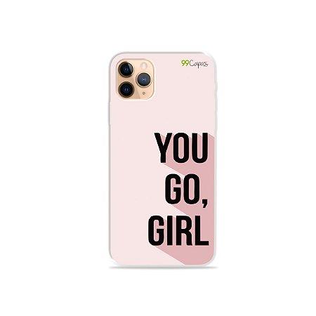 Capa para iPhone 11 Pro Max - You Go, Girl