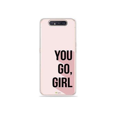 Capinha You Go, Girl para Galaxy A80