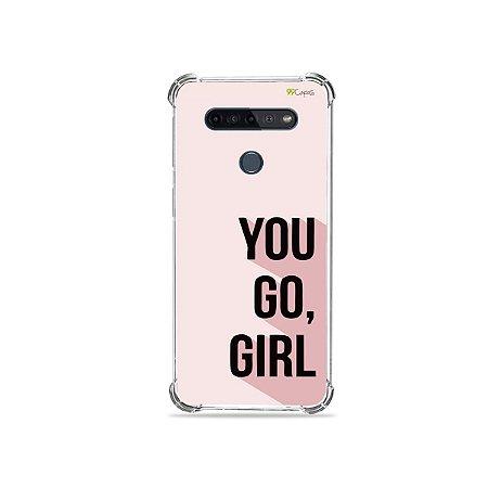 Capinha para LG K51s - You Go, Girl