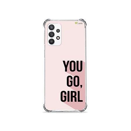 Capa para Galaxy A32 4G - You Go, Girl