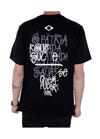 Camiseta Chronic Pátria Roubada