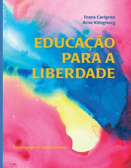 """Livro """"Educação para a Liberdade"""""""