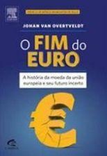 O Fim do Euro - Johan Van Overtveldt