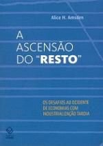 "A Ascensão do ""Resto"" - Alice H. Amsden"