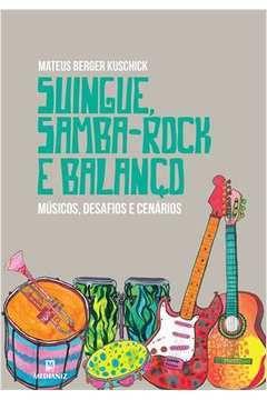 Suingue, samba-rock e balanço - Mateus Berger Kuschick