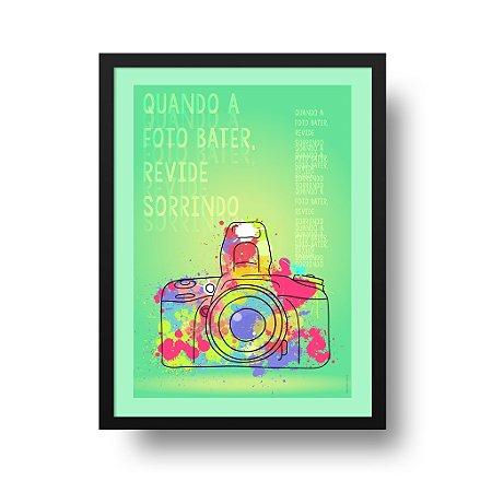 Quadro Poster Foto - Quando a Foto Bater Revide Sorrindo