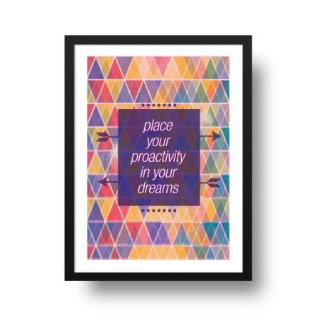 Quadro Poster Decorativo Proactivity - Inspirador, Frase, Motivacional
