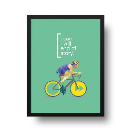 Quadro Poster Ciclismo - I can, I will
