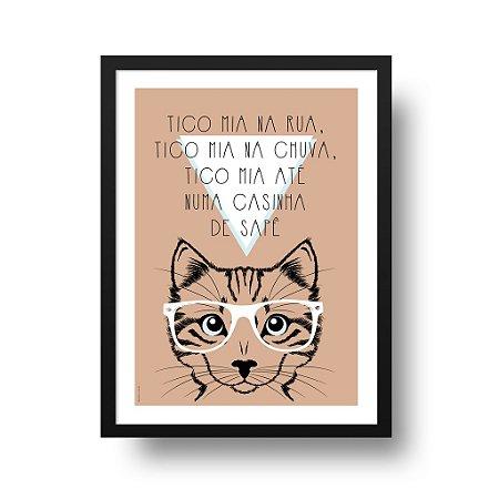 Quadro Poster Decorativo Gato Frase Tico Mia - Bar, Churrasqueira, Divertido