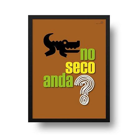 Quadro Poster Jacaré - Jacaré no Seco Anda?