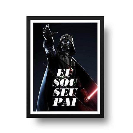 Quadro Poster Star Wars - Darth Vader Eu sou seu Pai