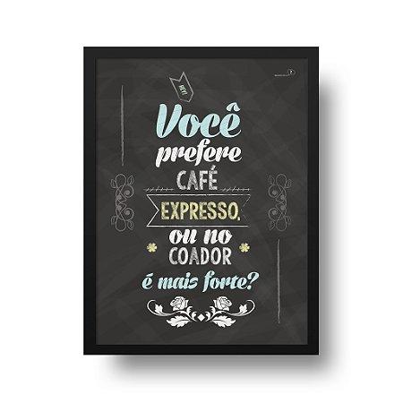 Quadro Decorativo Poster Café Coador - Frase, Quadro Negro