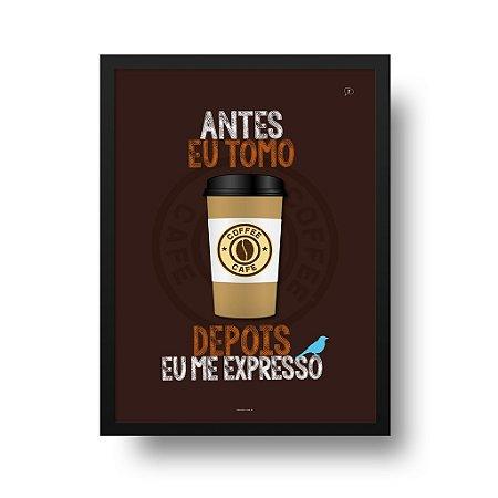 Quadro Decorativo Poster Café - Frase Criativa, Depois Eu Expresso