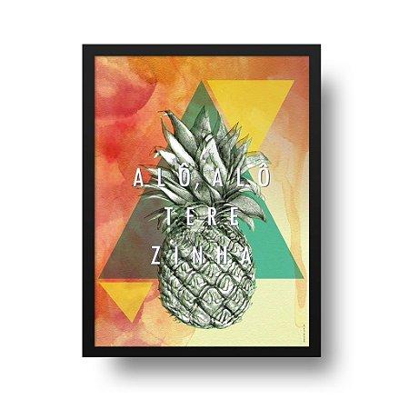 Quadro Poster Decorativo Frase Alô Alô Terezinha - Abacaxi, Geométrico, Triângulos