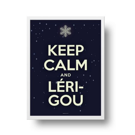 Quadro Poster Decorativo Frase Keep Calm And Lérigou - Divertido, Filme, Frozen