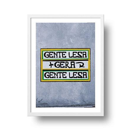 Quadro Poster Decorativo Gente Lesa - Frase, Divertido, Gentileza