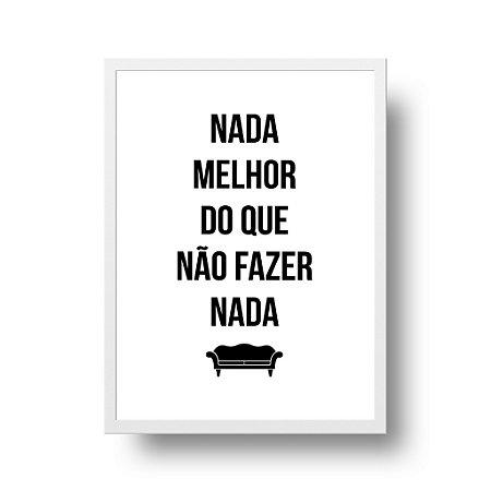 Quadro Poster Decorativo Nada Melhor - Frase, Música, Rita Lee, Mania de Você