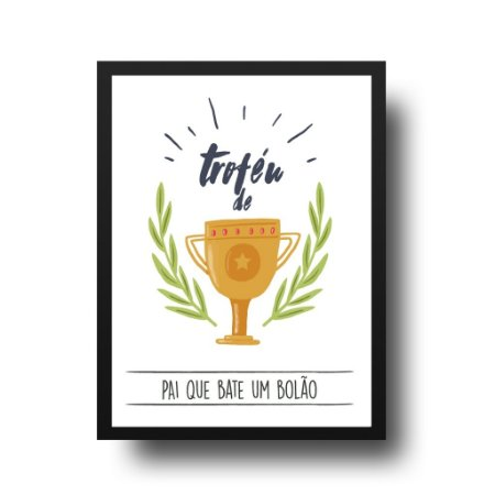 Quadro Decorativo Poster Para Pai Troféu - Palavras, Homenagem, Pais
