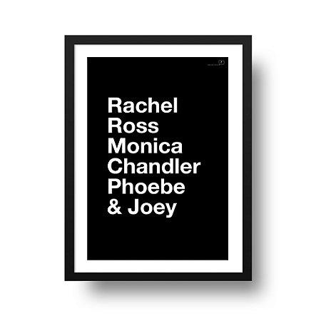 Quadro Poster Decorativo Série Friends Nomes - Rachel, Ross, Monica, Chandler, Phoebe, Joey