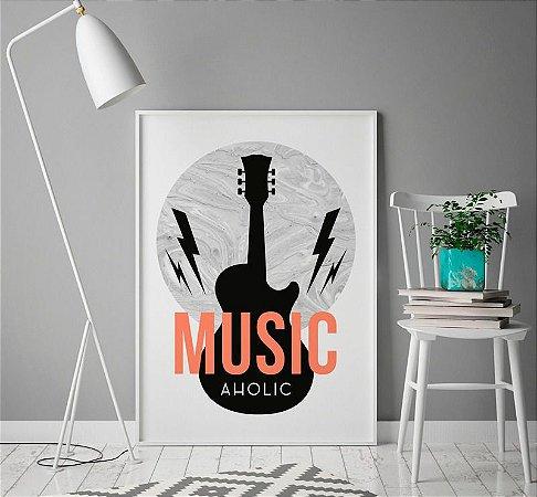 Quadro Decorativo Poster Music Aholic - Frase, Música, Preto e Branco