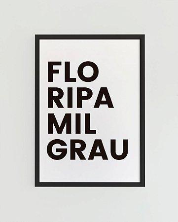 Quadro Decorativo Poster Floripa Mil Grau - Coleção Limitada