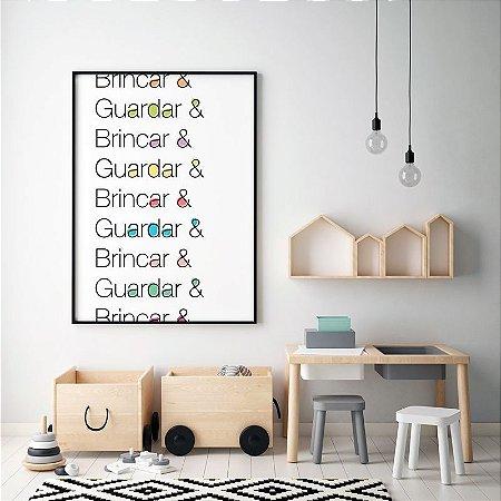 Quadro Decorativo Poster Brincar Guardar - Frase, Quarto Criança