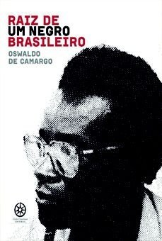 Raiz de um negro brasileiro - esboço autobiográfico