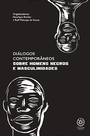 Diálogos Contemporâneos Sobre Homens Negros e Masculinidades