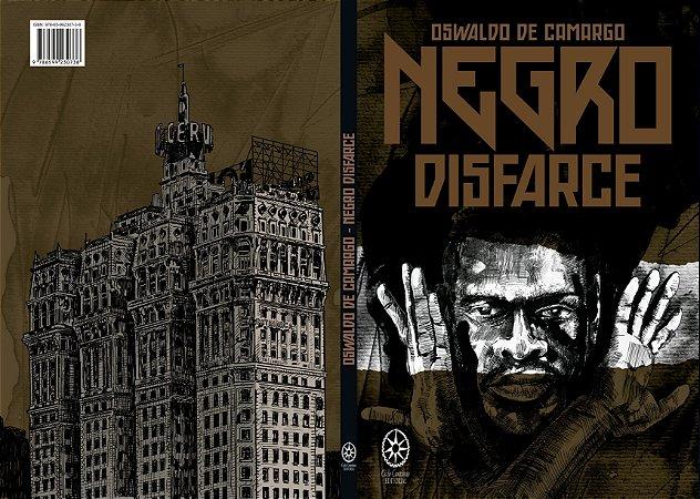 Negro Disfarce - Oswaldo de Camargo