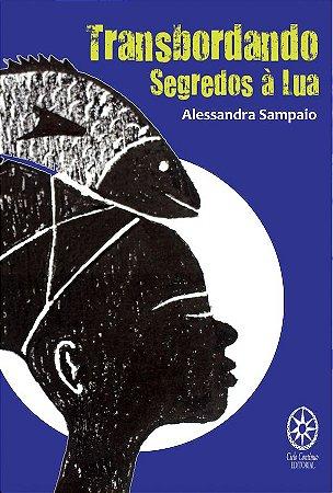 TRANSBORDANDO SEGREDOS À LUA