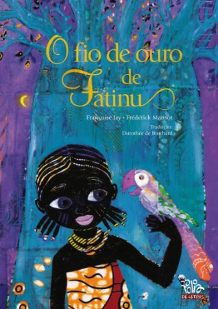 O fio de ouro de Fatinu
