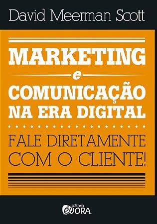 Marketing e comunicação na era digital