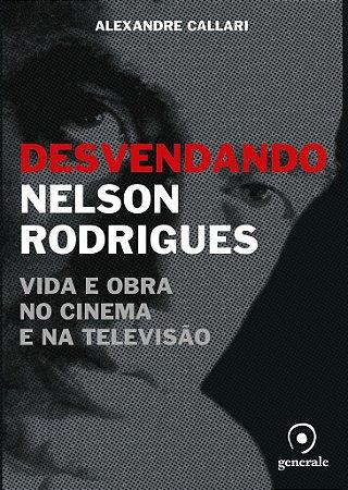 Desvendando Nelson Rodrigues