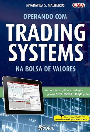 Operando com trading systems na Bolsa de Valores