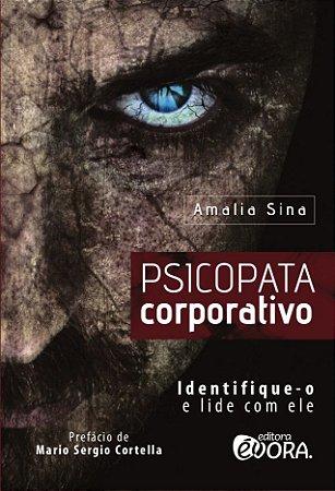 Resultado de imagem para Psicopata Corporativo de Amália Sina
