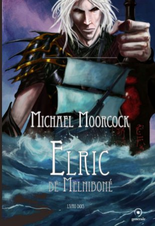 Elric de Melniboné - Livro Dois