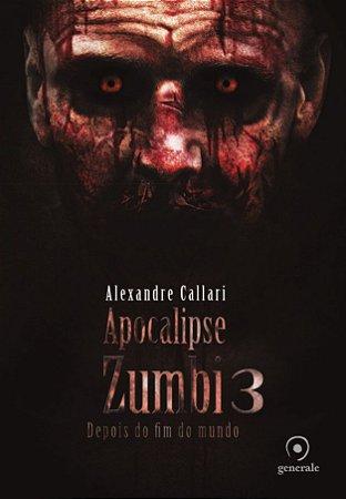 Apocalipse Zumbi 3