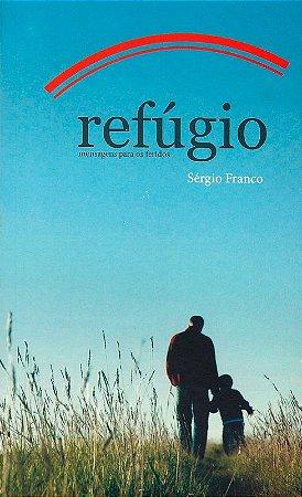 Refúgio - Sérgio Franco