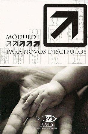 Módulo 1: Para Novos Discípulos