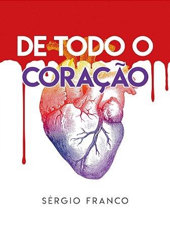 De Todo Coração - Sérgio Franco
