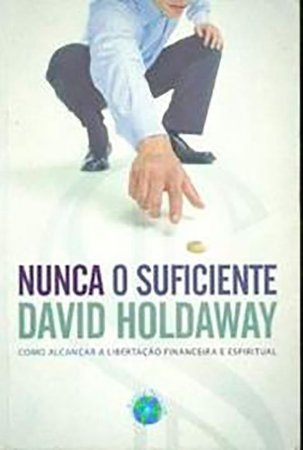 Nunca o Suficiente - David Holdaway