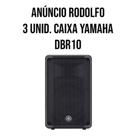 Anúncio Rodolfo - 3 CAIXAS YAMAHA DBR10-BRA ATIVA
