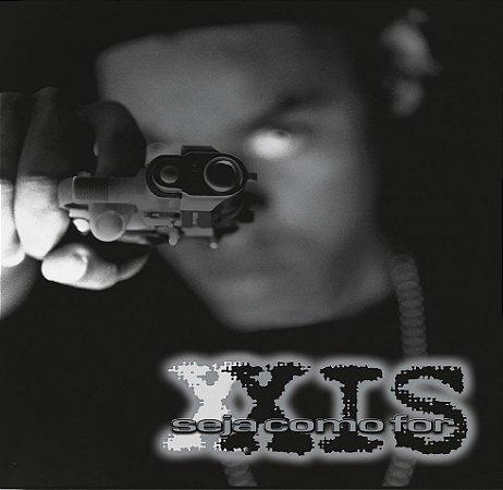 LP Xis - Seja Como For